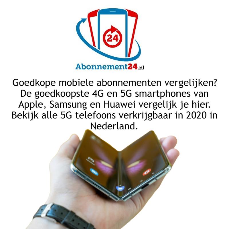 Goedkope mobiele abonnementen vergelijken? De goedkoopste 4G en 5G smartphones van Apple, Samsung en Huawei vergelijk je bij Abonnement 24. Bekijk alle 5G telefoons verkrijgbaar in 2020 in Nederland.