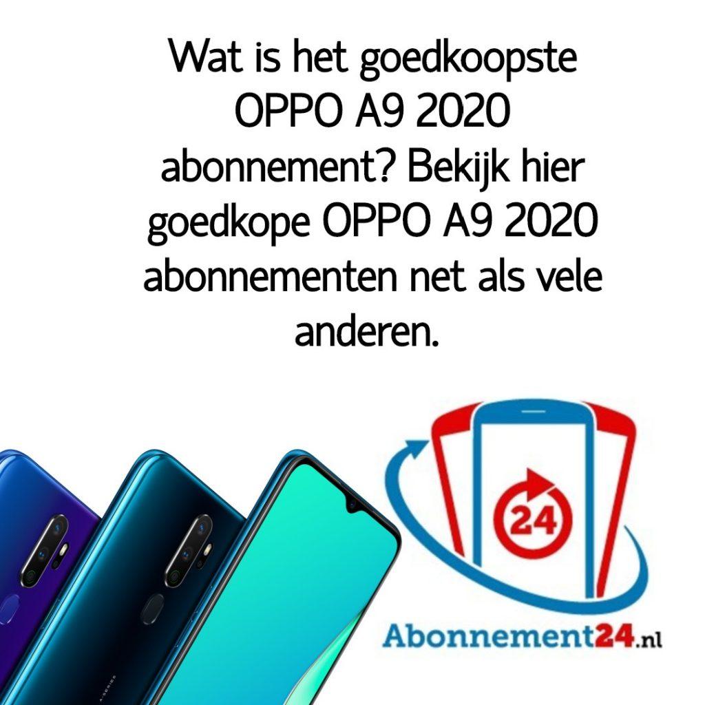 Wat is het goedkoopste OPPO A9 2020 abonnement_ Bekijk dé goedkope OPPO A9 2020 abonnementen van Nederland.