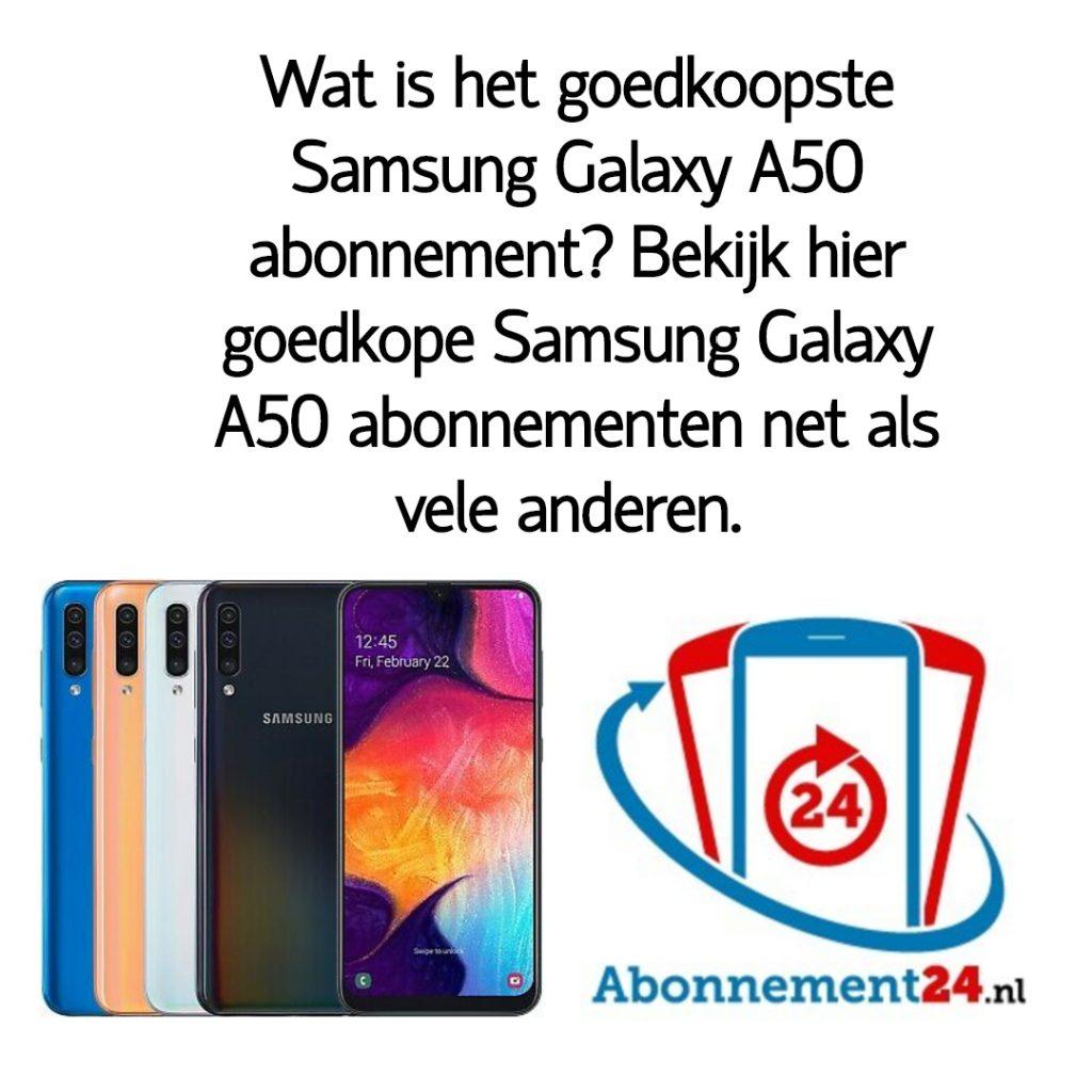 Wat is het goedkoopste Samsung Galaxy A50 abonnement_ Bekijk dé goedkope Samsung Galaxy A50 abonnementen van Nederland.
