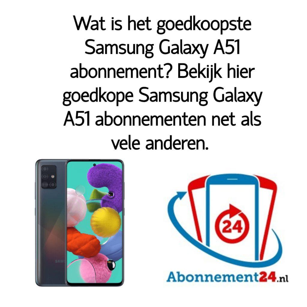 Wat is het goedkoopste Samsung Galaxy A51 abonnement_ Bekijk dé goedkope Samsung Galaxy A51 abonnementen van Nederland.