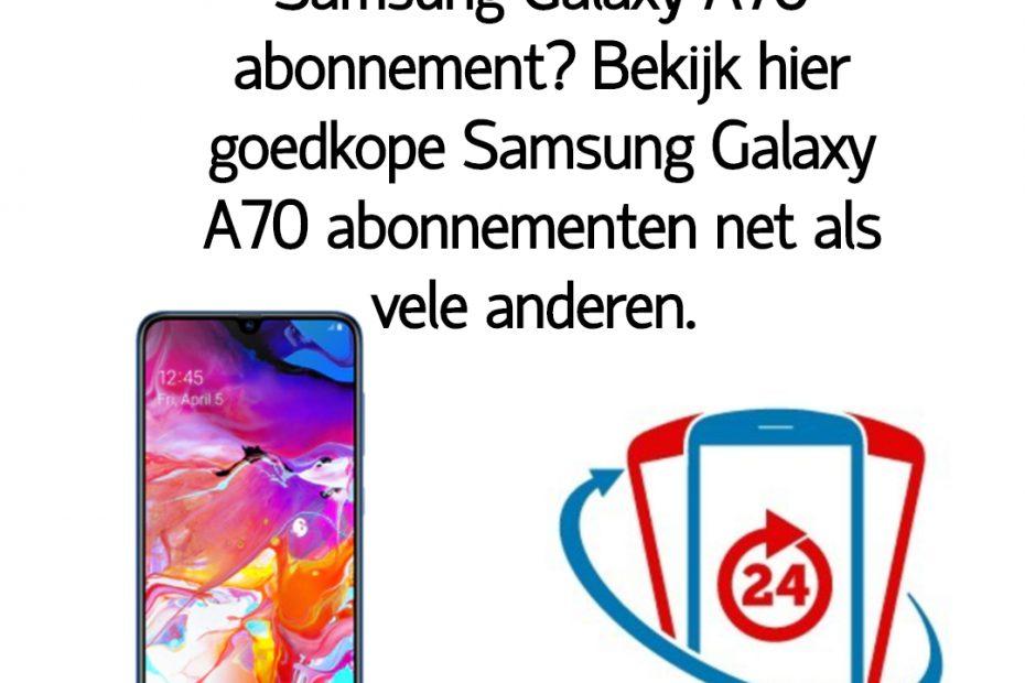 Wat is het goedkoopste Samsung Galaxy A70 abonnement_ Bekijk dé goedkope Samsung Galaxy A70 abonnementen van Nederland.
