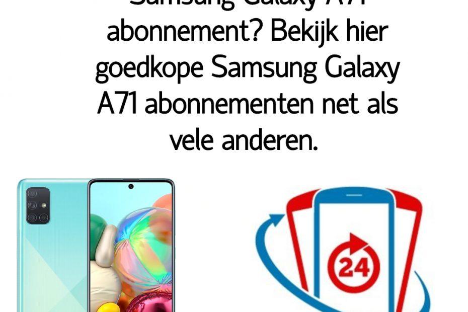 Wat is het goedkoopste Samsung Galaxy A71 abonnement_ Bekijk dé goedkope Samsung Galaxy A71 abonnementen van Nederland.