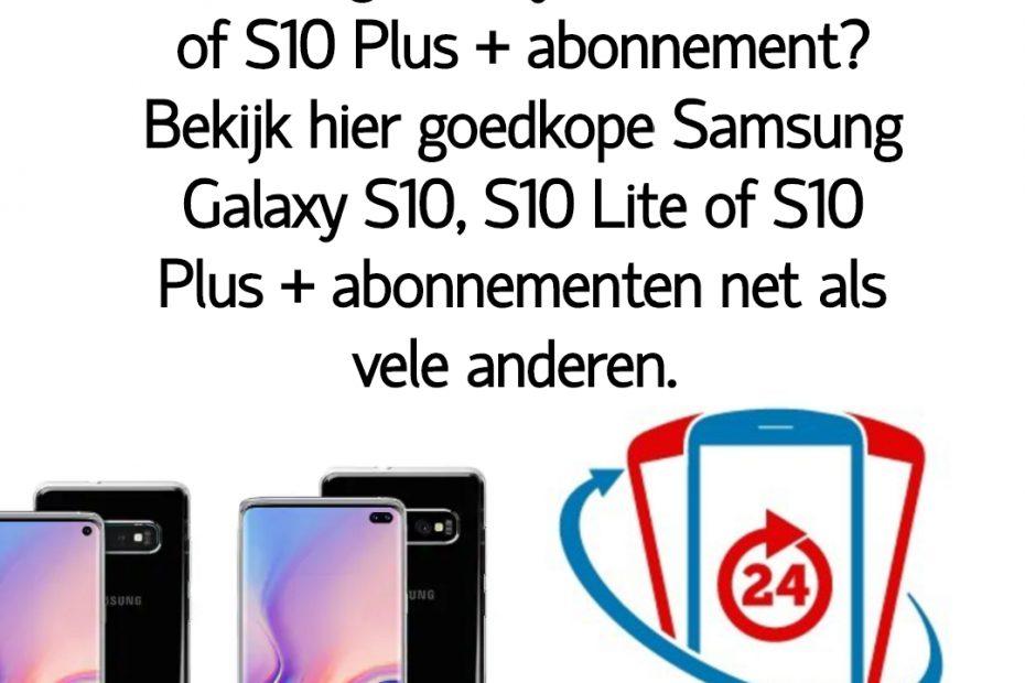 Wat is het goedkoopste Samsung Galaxy S10, S10 Lite of S10 Plus abonnement_ Bekijk dé goedkope Samsung Galaxy S10, S10 Lite of S10 Plus abonnementen van Nederland.