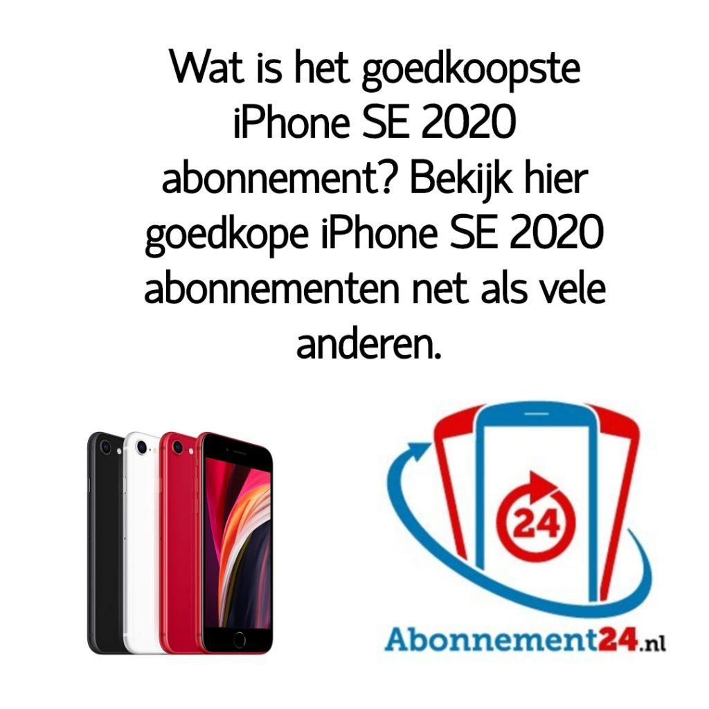 Wat is het goedkoopste iPhone SE 2020 abonnement_ Bekijk dé goedkope iPhone SE 2020 abonnementen van Nederland.