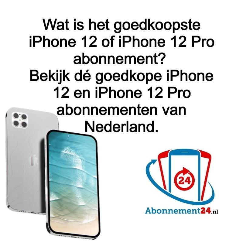 Wat is het goedkoopste iPhone 12 abonnement of het goedkoopste iPhone 12 Pro abonnement?  Apple lanceert de iPhone 12, 12 Mini, 12 Pro en 12 Pro Max. Hoe kun je de goedkoopste deals vinden?
