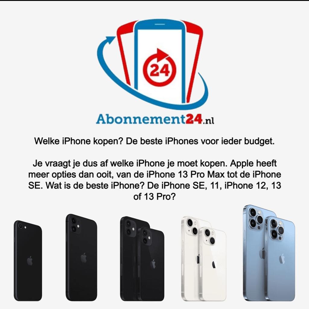 Welke iPhone kopen? De beste iPhones voor ieder budget.  Je vraagt je dus af welke iPhone je moet kopen. Apple heeft meer opties dan ooit, van de iPhone 13 Pro Max tot de iPhone SE. Wat is de beste iPhone? De iPhone SE, 11, iPhone 12, 13 of 13 Pro?